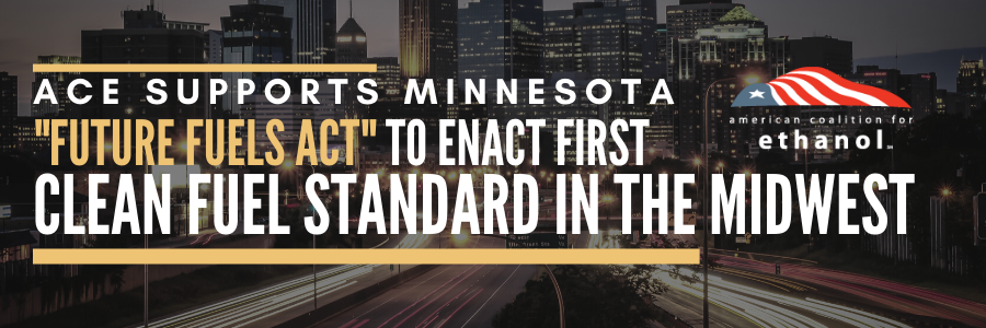 ACE: Minnesota's Future Fuels Act Legislation – the Model for Clean Fuel Policy in the Midwest and Nationally