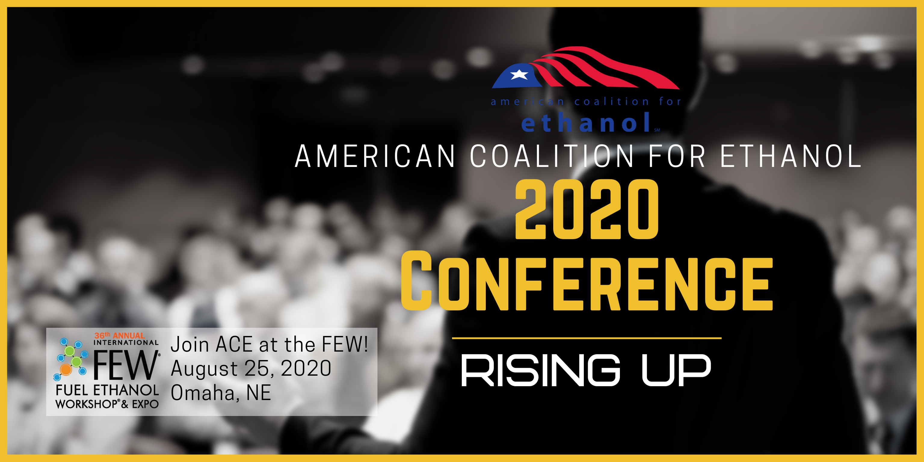 "ACE 2020 Conference ""Rising Up,"" Moving to Aug. 25 with the FEW"