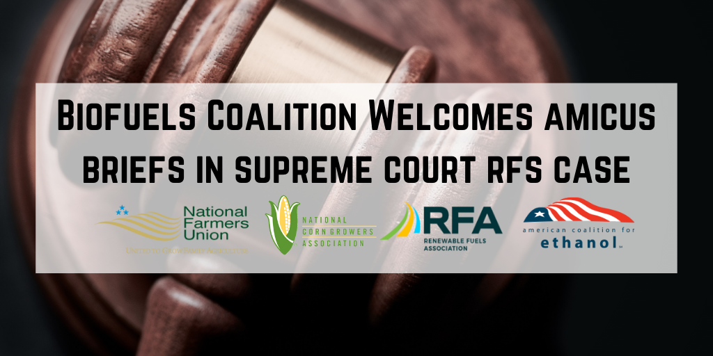 Biofuels Coalition Welcomes Amicus Briefs in Supreme Court RFS Case