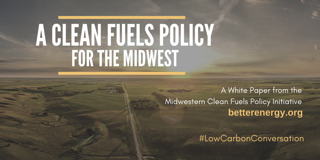 New Report Shows How a Clean Fuels Policy  For the Midwest Should Be Designed
