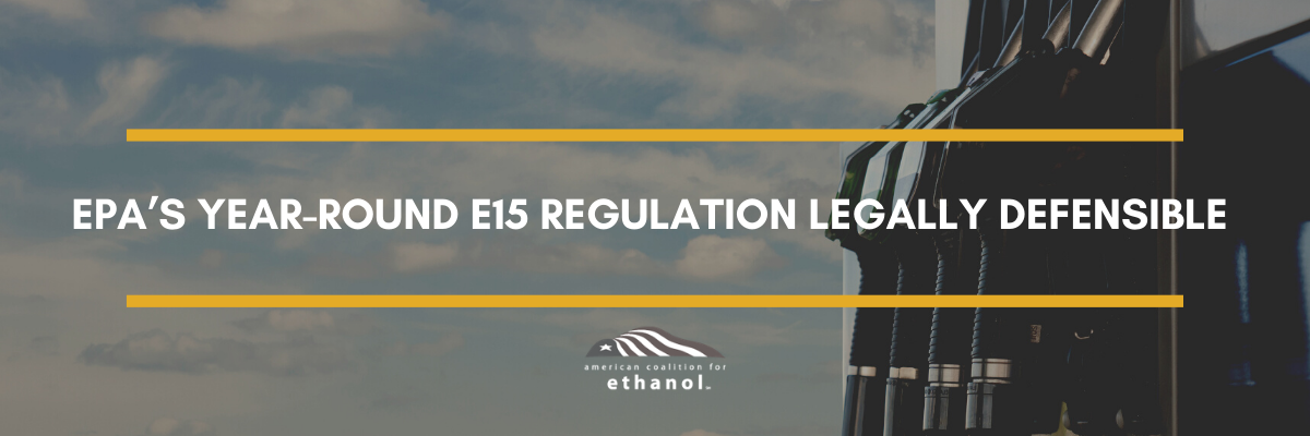 ACE: EPA's Year-Round E15 Regulation Legally Defensible
